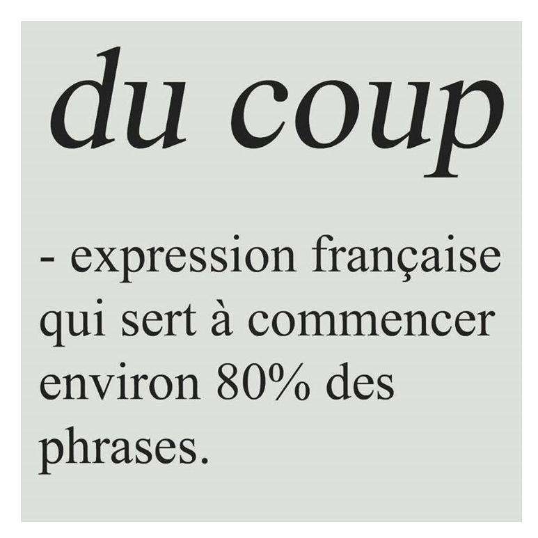 «Du coup», l'expression passe-partout qui pollue nos conversations